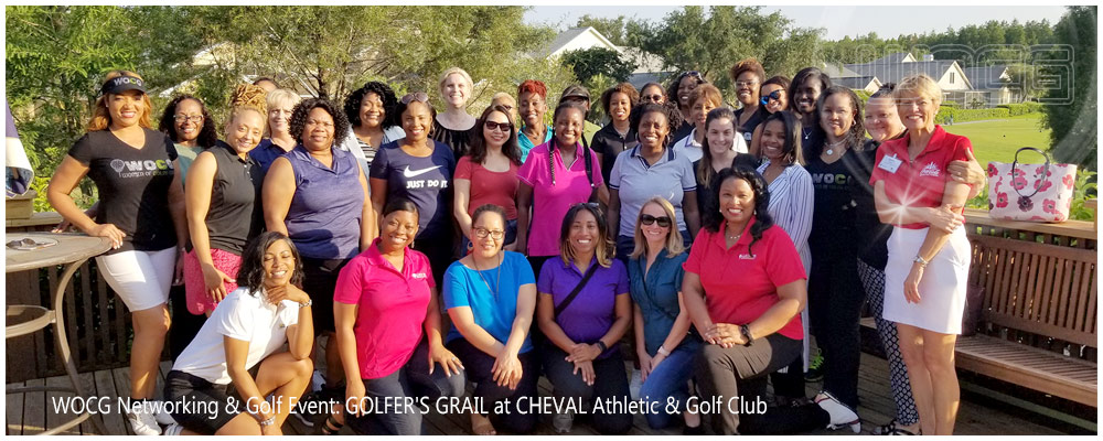 WOCG Networking & Golf Event: GOLFER'S GRAIL at CHEVAL Athletic & Golf Club